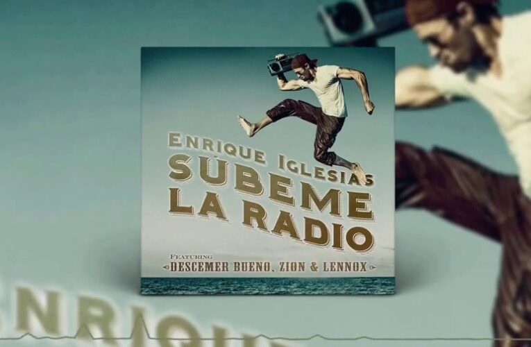 Súbeme La Radio / Enrique Iglesias