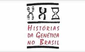 Histórias da Genética no Brasil