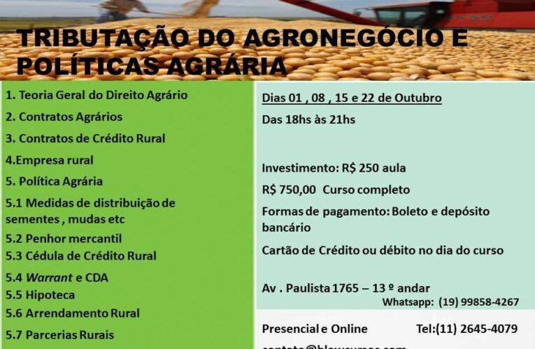 Tributação do Agronegócio e Políticas Agriculas
