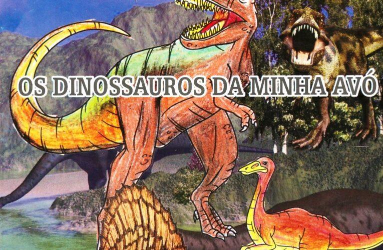 Os dinossauros da minha avó