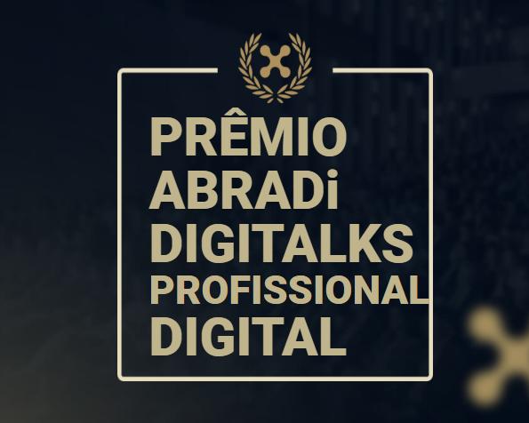 Prêmio ABRADi Digitalks Profissional Digital 2021 está com as inscrições abertas